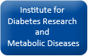 Institute for Diabetes Research and Metabolic Diseases