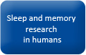 Button_homepage_Sleep and memory research in humans